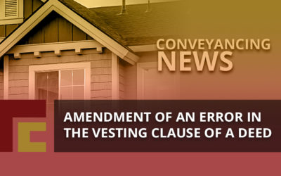 Amendment of an Error in the Vesting Clause of a Deed