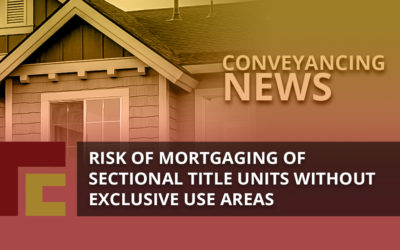 Risk of Mortgaging of Sectional Title Units without Exclusive Use areas