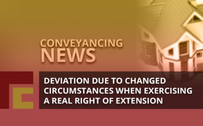 Deviation due to Changed Circumstances when Exercising a Real Right of Extension